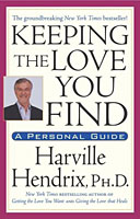 Keeping the love you find - Harville Hendrix